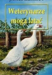 Okładka książki Weterynarze mogą latać James Herriot