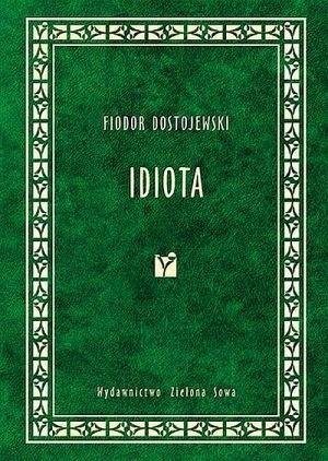 Okładka książki Idiota Fiodor Dostojewski
