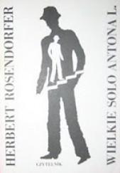 Okładka książki Wielkie solo Antona L. Herbert Rosendorfer
