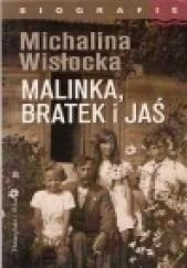 Okładka książki Malinka, Bratek i Jaś Michalina Wisłocka