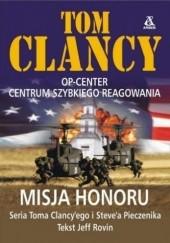 Okładka książki Misja honoru Tom Clancy,Jeff Rovin,Steve Pieczenik