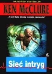 Okładka książki Sieć intryg Ken McClure