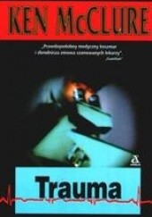 Okładka książki Trauma Ken McClure