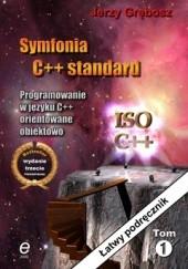 Okładka książki Symfonia C ++ Standard Jerzy Grębosz