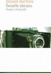 Okładka książki Światło obrazu. Uwagi o fotografii Roland Barthes
