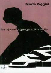 Okładka książki Pensjonat z gangsterem w tle Marta Węgiel