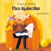 Okładka książki Pan Kuleczka. Spotkanie Wojciech Widłak,Elżbieta Wasiuczyńska