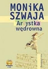 Okładka książki Artystka wędrowna Monika Szwaja