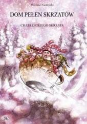 Okładka książki Chata dzikiego skrzata Mariusz Niemycki