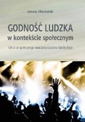 Okładka książki Godność ludzka w kontekście społecznym Janusz Mariański