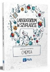 Okładka książki Laboratorium w szufladzie. Chemia Angelika Gumkowska