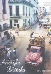 Okładka książki Ameryka Łacińska. Dzieje i kultura Michał Zbigniew Dankowski,Nora Orłowska