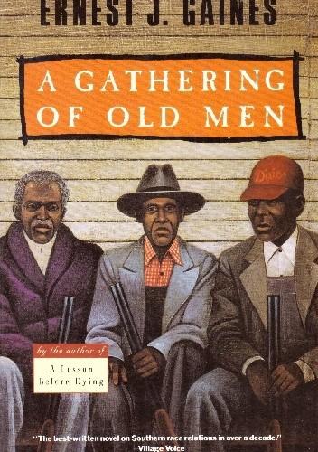 Okładka książki A Gathering of Old Men Ernest J. Gaines