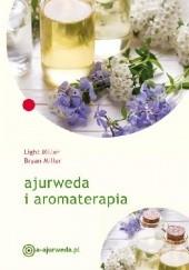 Okładka książki Ajurweda i aromaterapia Light Miller