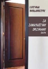 Okładka książki Za zamkniętymi drzwiami. Dania Lucyna Wolańczyk