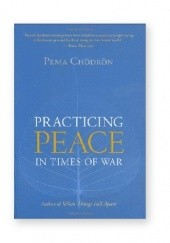 Okładka książki Practicing Peace in Times of War Pema Chödrön