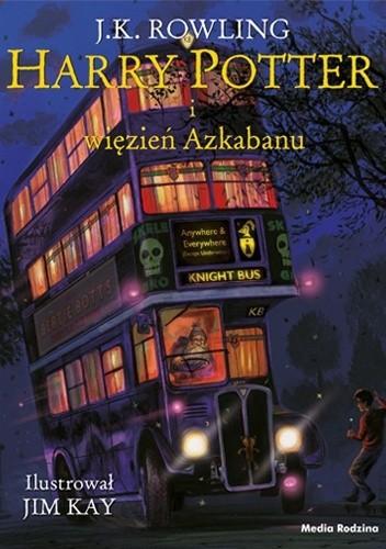 Okładka książki Harry Potter i więzień Azkabanu (Wydanie ilustrowane) J.K. Rowling