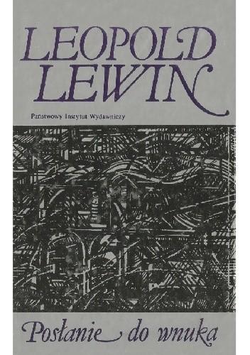 Posłanie Do Wnuka Leopold Lewin 4800587 Lubimyczytaćpl
