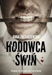 Okładka książki Hodowca świń Anna Zacharzewska