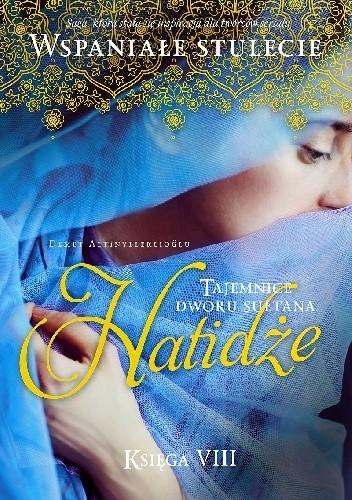 Okładka książki Hatidże. Tom 2 Demet Altınyeleklioğlu