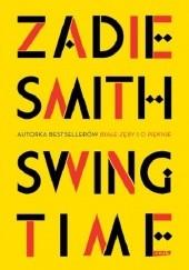 Okładka książki Swing Time Zadie Smith