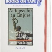 Okładka książki Autopsy For An Empire: The Seven Leaders Who Built The Soviet Regime Dmitrij Wołkogonow