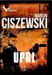 Okładka książki Upał Marcin Ciszewski