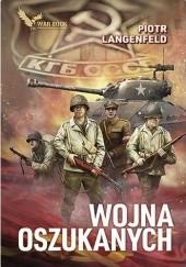 Okładka książki Wojna oszukanych Piotr Langenfeld
