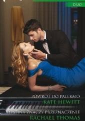 Okładka książki Powrót do Palermo, Destiny znaczy przeznaczenie Kate Hewitt,Rachael Thomas
