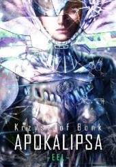 Okładka książki Apokalipsa Krzysztof Bonk