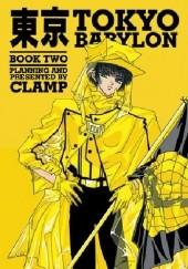 Okładka książki Tokyo Babylon Book Two Nanase Ohkawa,Mokona Apapa,Tsubaki Nekoi,Satsuki Igarashi