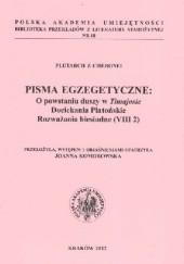 Okładka książki Pisma Egzegetyczne: O powstaniu duszy w Timajosie; Dociekania Platońskie; Rozważania biesiadne (VIII 2) Plutarch