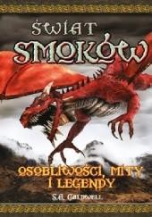 Okładka książki Świat smoków. Osobliwości, mity i legendy Stella Caldwell