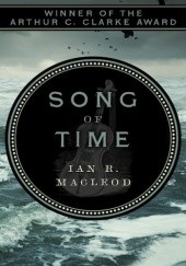 Okładka książki Song of Time Ian R. MacLeod