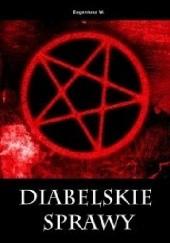Okładka książki Diabelskie sprawy Eugeniusz Woliński