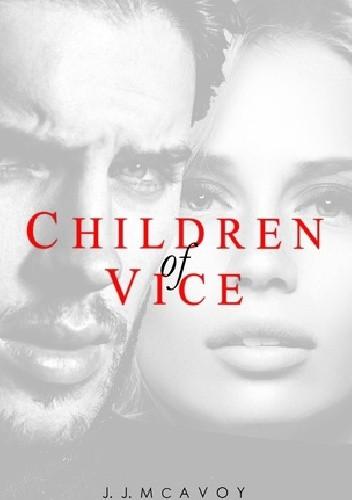 Okładka książki Children of Vice J. J. McAvoy