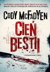 Okładka książki Cień bestii Cody McFadyen