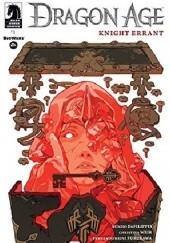 Okładka książki Dragon Age: Knight Errant #1 Nunzio DeFilippis,Christina Weir,Michael Atiyeh,Fernando Heinz Furukawa