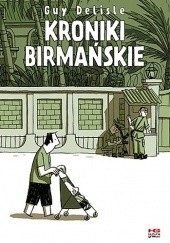 Okładka książki Kroniki birmańskie Guy Delisle
