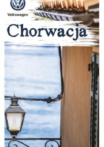 Okładka książki Chorwacja Sławomir Adamczak,Krzysztof Bzowski,Katarzyna Firlej-Adamczak