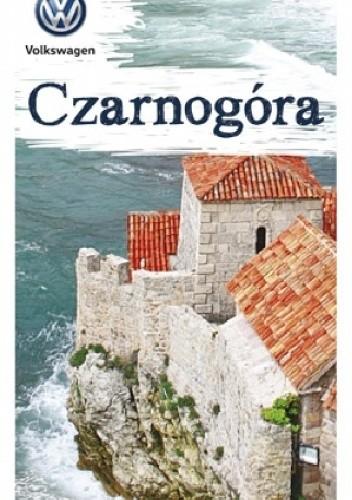 Okładka książki Czarnogóra Sławomir Adamczak,Krzysztof Bzowski,Magdalena Dobrzańska-Bzowska,Katarzyna Firlej-Adamczak