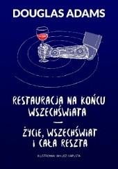 Okładka książki Restauracja na końcu wszechświata. Życie, wszechświat i cała reszta Douglas Adams
