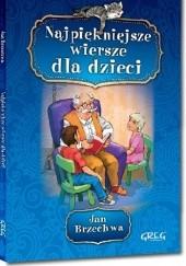Okładka książki Jan Brzechwa - Najpiękniejsze wiersze dla dzieci Jan Brzechwa