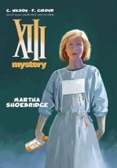 Okładka książki XIII Mystery: Martha Shoebridge Colin Wilson,Frank Giroud