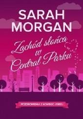 Okładka książki Zachód słońca w Central Parku Sarah Morgan