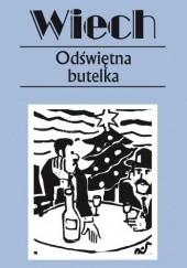 Okładka książki Odświętna butelka Stefan Wiechecki