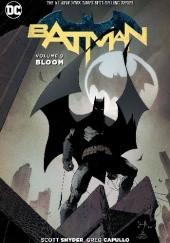 Okładka książki Batman Vol. 9: Bloom Greg Capullo,Scott Snyder,Yanick Paquette,Danny Miki,Fco Plascencia