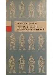Okładka książki Lotnictwo polskie w walkach 1 armii WP