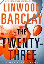 Okładka książki The Twenty-Three Linwood Barclay