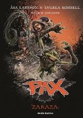 Okładka książki Pax. Zaraza Åsa Larsson,Ingela Korsell